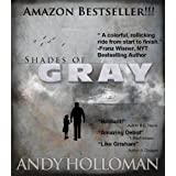 Shades of Gray ~ Andy Holloman