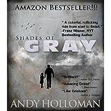 Shades of Gray ~ Andy Holloman