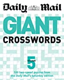 Daily Mail: Giant Crosswords 5 (The Daily Mail Puzzle Books) Daily Mail