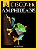 img - for Discover Amphibians - Fun Facts For Kids book / textbook / text book
