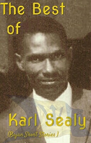 the-best-of-karl-sealy-bajan-short-stories-english-edition
