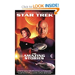 The Star Trek: The Next Generation: The Amazing Stories Anthology (Star Trek (Unnumbered Paperback)) by John J. Ordover