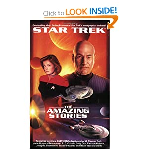 The Star Trek: The Next Generation: The Amazing Stories Anthology by