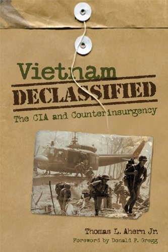 Vietnam Declassified: The CIA and Counterinsurgency