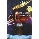 The Golden Transcendence: or, The Last of the Masquerade (The Golden Age, Book 3) ~ John C. Wright