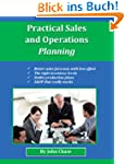Practical Sales and Operations Planni...