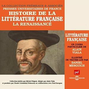 La Renaissance (Histoire de la littérature française 2) Discours