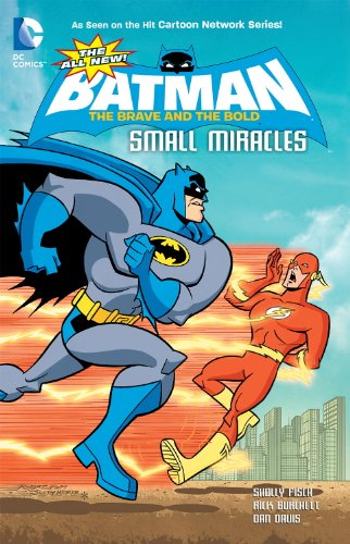 The All-New Batman: The Brave and the Bold: Small Miracles PDF