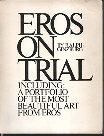 Eros on trial, Ginzburg, Ralph