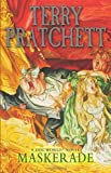 Terry Pratchett Maskerade: (Discworld Novel 18) (Discworld Novels)