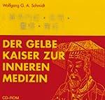 Der Gelbe Kaiser zur Inneren Medizin,...
