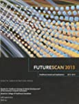 Futurescan 2013: Healthcare Trends an...
