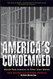 America's Condemned: Death Row Inmates in Their Own Words