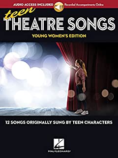 Book Cover: Teen Theatre Songs: Young Women's Edition - Book/Online Audio: 12 Songs Originally Sung by Teen Characters