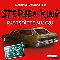 Raststätte Mile 81 / Die Düne Hörbuch von Stephen King Gesprochen von: Mechthild Grossmann