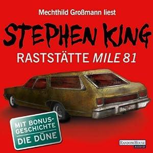 Raststätte Mile 81 / Die Düne Hörbuch
