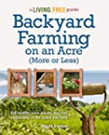Backyard Farming on an Acre (More or...