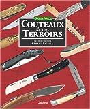 echange, troc Gérard Pacella - Couteaux de nos terroirs