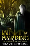 The Well of Wyrding (Revenant Wyrd Book 3)