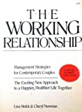 img - for The Working Relationship: Management Strategies for Contemporary Couples by Lisa Stelck (1986-05-30) book / textbook / text book