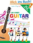 My First Guitar  - Learn To Play: Kid...