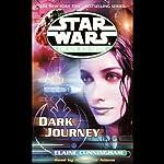 Star Wars: The New Jedi Order: Dark Journey | Elaine Cunningham
