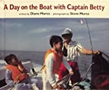 A Day on the Boat With Captain Betty