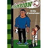 Graine de champion, Tome 7 : Drôle d'entraîneur