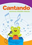 Cantando canciones infantiles clásicas [Illustrated]