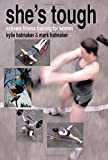 She's Tough: Extreme Fitness Training for Women