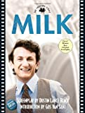 Milk: The Shooting Script