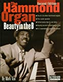 The Hammond Organ - Beauty in the B: Second Edition