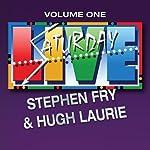 Saturday Live, Volume 1: Stephen Fry and Hugh Laurie | Stephen Fry,Hugh Laurie