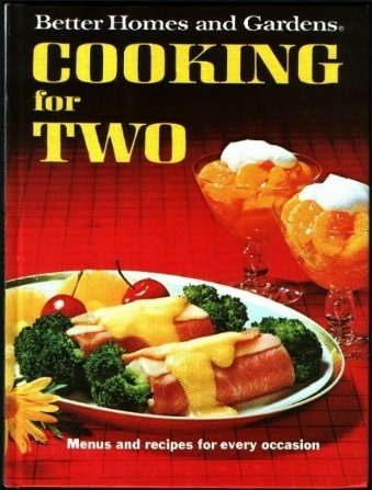 Better Homes and Gardens Cooking For Two, ERLE STANLEY GARDNER