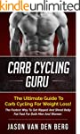 Carb Cycling: CC Guru: The Ultimate G...