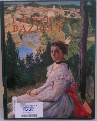 Frederic Bazille: Prophet of Impressionism
