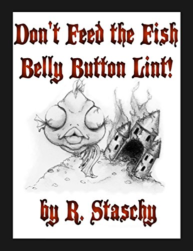 Don't Feed the Fish Belly Button Lint (Belly Fish compare prices)