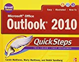 img - for Microsoft Office Outlook 2010 QuickSteps 2nd edition by Matthews, Carole, Matthews, Marty, Sandberg, Bobbi (2010) Paperback book / textbook / text book