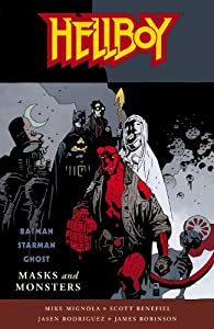 Hellboy: Masks and Monsters by Mike Mignola, Scott Benefiel, Jasen Rodriguez and James Robinson