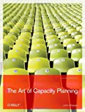 The Art of Capacity Planning: Scaling Web Resources