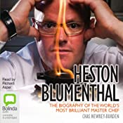 Heston Blumenthal: The Biography of the World's Most Brilliant Master Chef | [Chas Newkey-Burden]