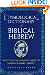 Etymological Dictionary of Biblical H...