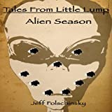 img - for Tales From Little Lump - Alien Season book / textbook / text book