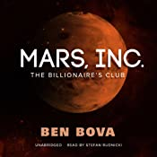 Mars, Inc.: The Billionaire's Club | [Ben Bova]
