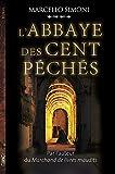 """Afficher """"La saga du codex Millenarius<br /> L'abbaye des cent péchés"""""""