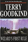 Wizard's First Rule (Sword of Truth, Book 1) (0312857055) by Terry Goodkind