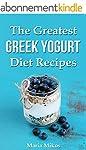 The Greatest Greek Yogurt Diet Recipe...