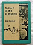 The World of Sound Recording