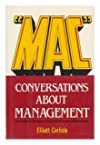 """Mac"", conversations about management"