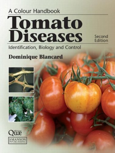tomato-diseases-identification-biology-and-control-a-colour-handbook-by-dominique-blancard-15-aug-20